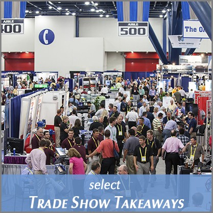 Tradeshow Show Takeaways